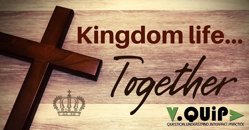 Kingdom Life…Together